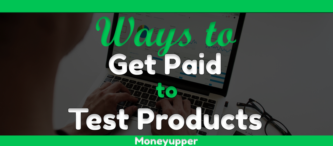 get-paid-to-test-products