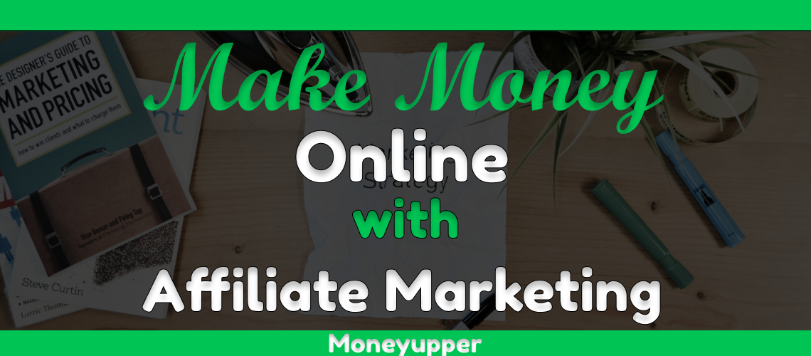 how-to-make-money-online-with-affiliate-marketing