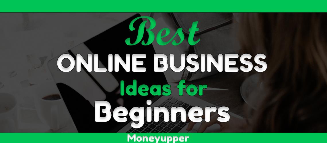 best-online-business-ideas-for-beginners